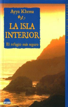 Texto budista la isla interior autor ayya khema for La isla interior torrent