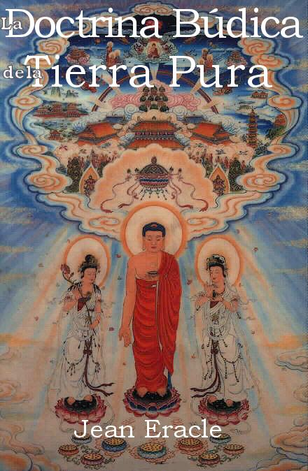 "Texto budista: ""La Doctrina Búdica de la Tierra Pura"